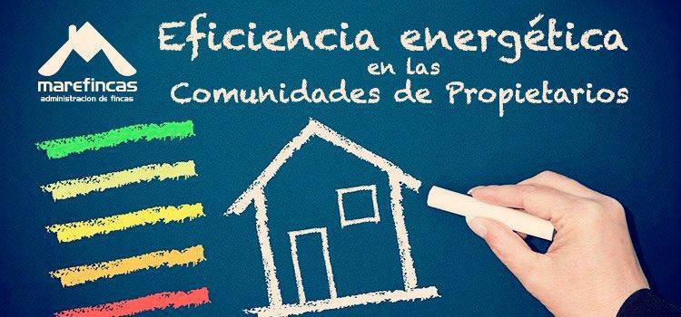 Eficiencia energética en comunidades de propietarios